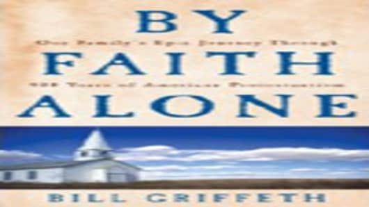By Faith Alone - by Bill Griffeth