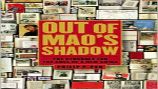 """OUT OF MAO's SHADOWS: The Struggle For The Soul of a New China"""