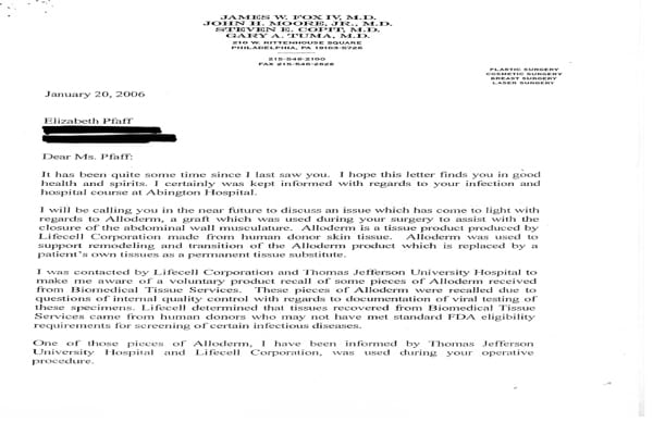 Betty Pfaff received this letter from her physician recommending that she go in for testing of infectious diseases after receiving contaminated tissue from Lifecell Corporation.
