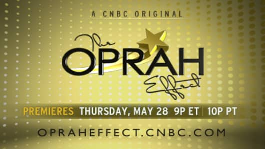 A CNBC Original - The Oprah Effect - Premieres Thursday, May 28  9p ET | 10p PT - opraheffect.cnbc.com