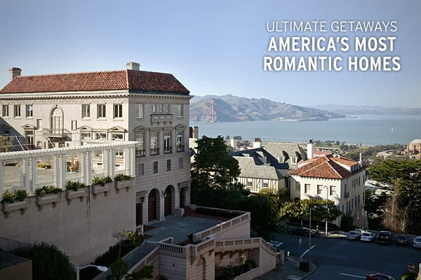 America 39 s ten most romantic homes for America s best homes
