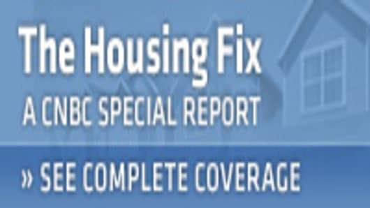 The Housing Fix -- A CNBC Special Report >> See Complete Coverage