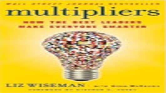 """Multipliers"" by Liz Wiseman"