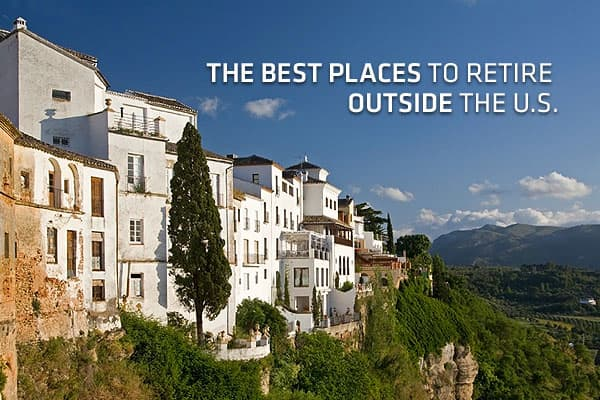 The Best Places To Retire Outside The Us