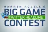 Darren Rovell&#039;s Big Game Twitter Headline Contest