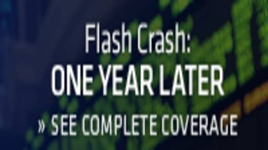 Flash Crash: One Year Later - A CNBC Special Report