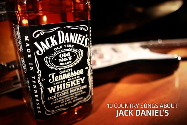 10 country songs about jack daniel 39 s for Photos jack daniels