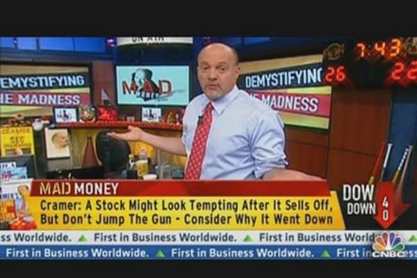 Cramer: Watch Stocks on the Pullback