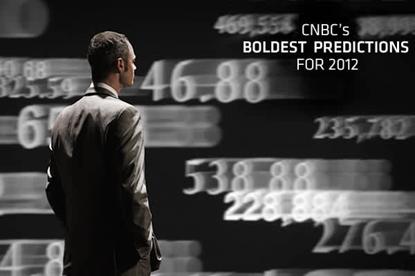 What's a prediction without a little courage, bravado or risk-taking? Oh yeah, good instincts and analytics also helps. We've culled some 15 brilliant predictions from the dozens offered by our anchors, reporters, editors and bloggers at CNBC. Enjoy and let us us know what you think.
