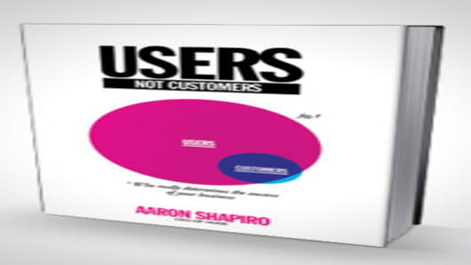 Users Not Customers - Aaron Shapiro