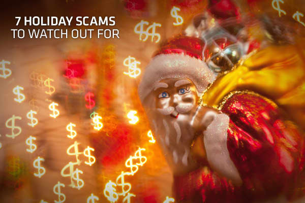 The festive season should be a time of celebration — so you obviously don't want to spoil it by falling victim to holiday scams. Busy, high-spending times are precisely the opportunity crooks look for to try to trick you out of your money or steal your identity.