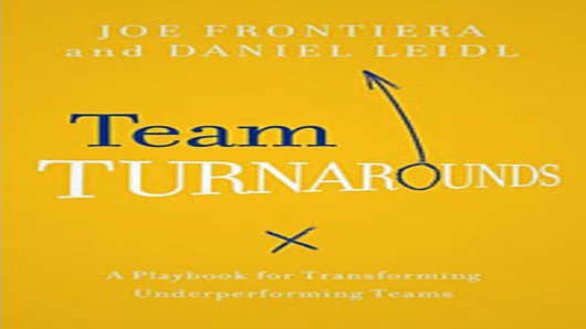 Team Turnarounds by Joe Frontiera and Daniel Leidl