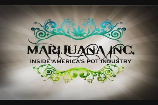 Marijuana Inc. Inside America's Pot Industry