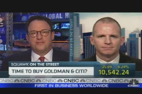 Time to Buy Goldman & Citi?