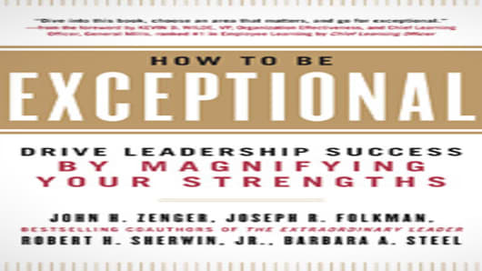 """How to Be Exceptional"" by John H. Zenger, Joseph R. Folkman, Robert H. Sherwin Jr., Barbara A. Steel"