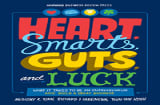 Hearts, Smarts, Guts and Luck