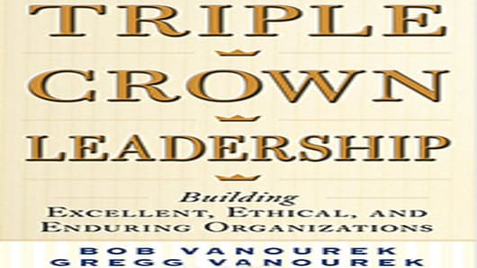 Triple Crown Leadership, by Bob Vanourek & Gregg Vanourek