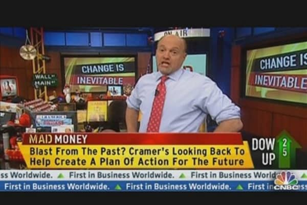 Cramer: People Told Me I Was Crazy