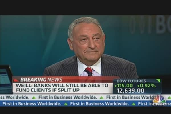 Weill: Time to Separate Investment Banks