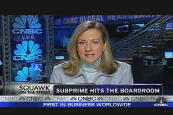 Subprime Hits the Boardroom
