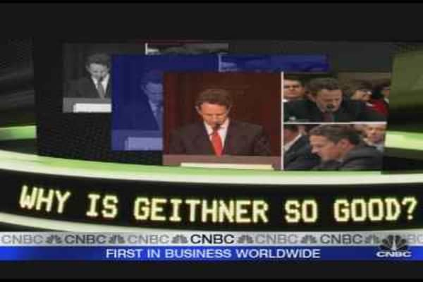 Why Is Geithner So Good?