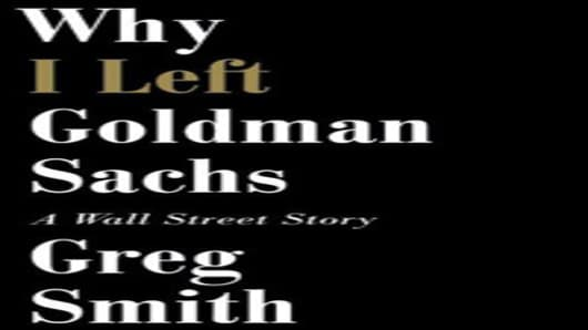 Details of Greg Smith's Goldman Sachs Book Are Leaked