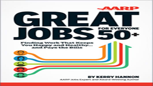 Great Jobs For Everyone 50+ by, Kerry Hannon