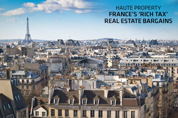 France's 'Rich Tax' Creates Real Estate Bonanza