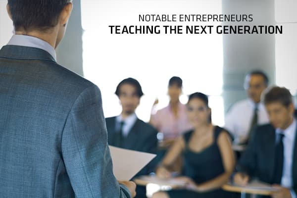 11 Entrepreneurs Teaching the Next Generation
