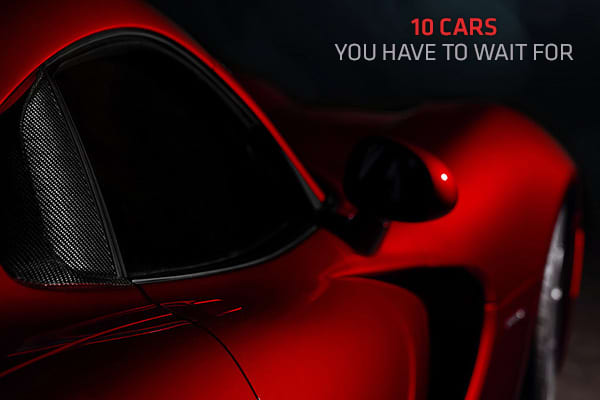 10 Cars You Have to Wait For