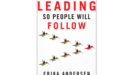 """Leading So People Can Follow"" by Erika Andersen"
