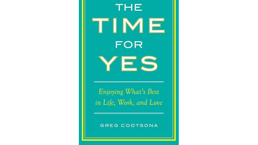 The Time for Yes, Greg Cootsona