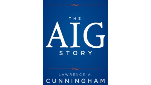The AIG Story by Maurice R. Greenberg & Lawrence A. Cunningham
