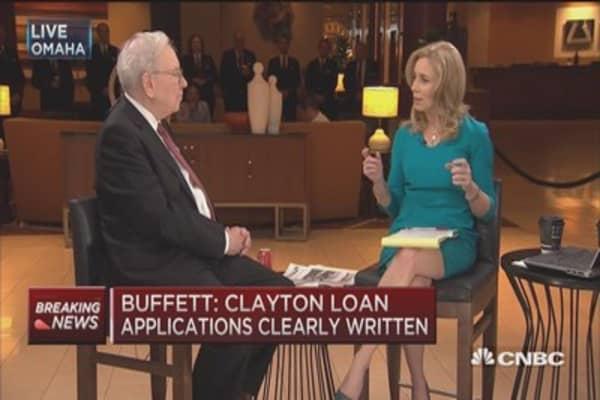 Buffett: Clayton loan applications clearly written