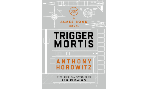 "Anthony Horowitz's ""Trigger Mortis"" (2015)"