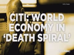 Citi: World economy trapped in 'death spiral'