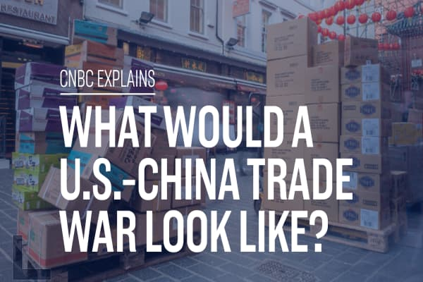 What would a U.S.-China trade war look like?