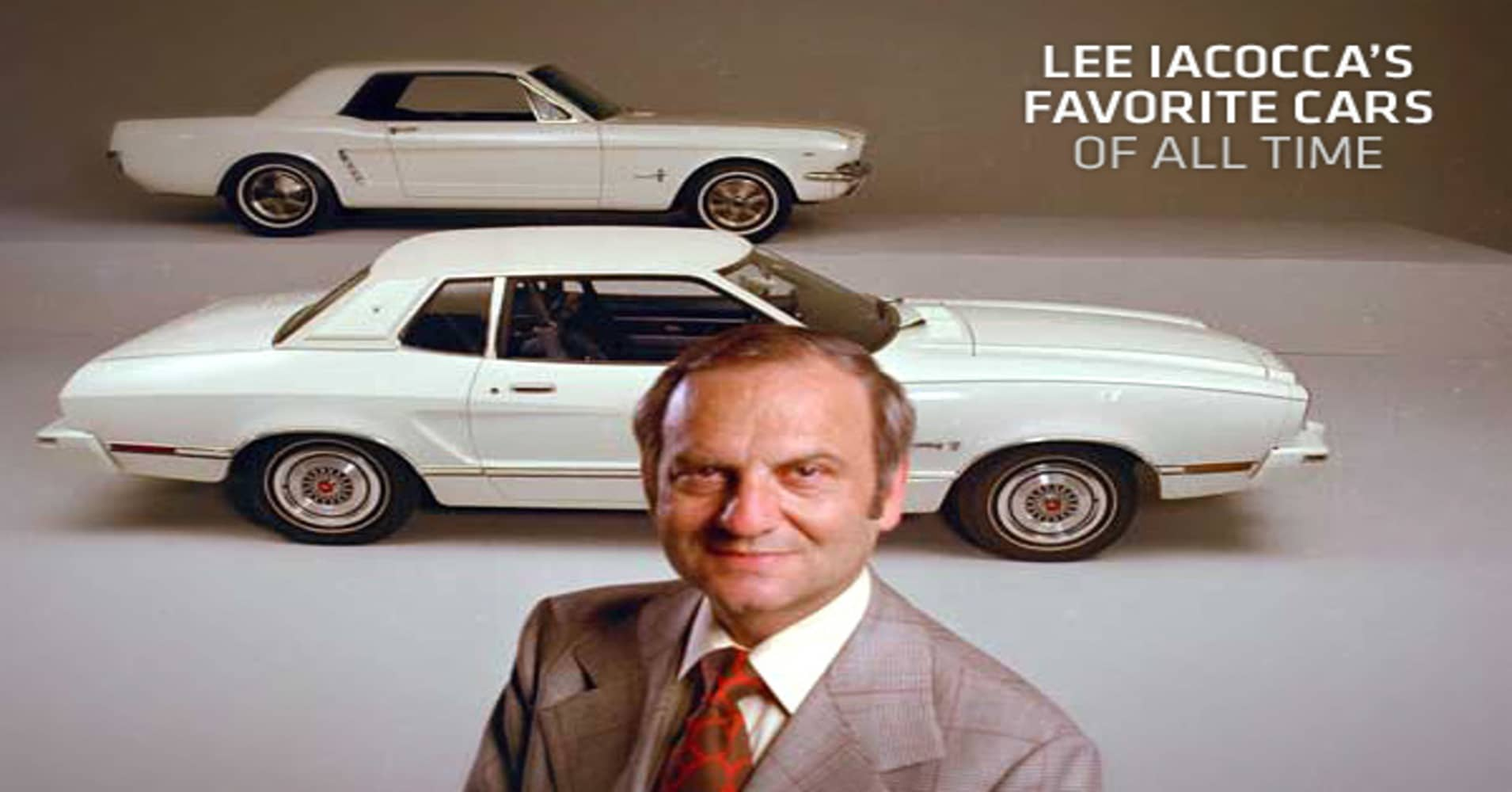 Lee Iacocca's Favorite Cars of All Time