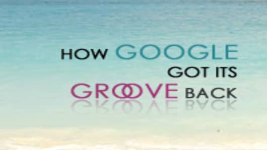 How Google Got its Groove Back
