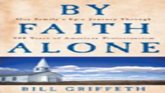 By Faith Alone - by Bill Griffeth