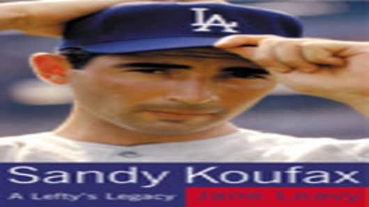 Sandy Koufax - by Jane Leavy