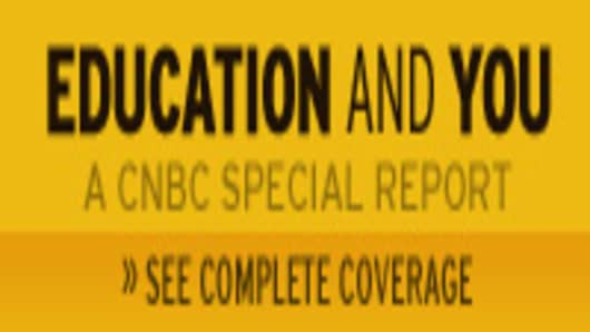 Education And You -- A CNBC Special Report