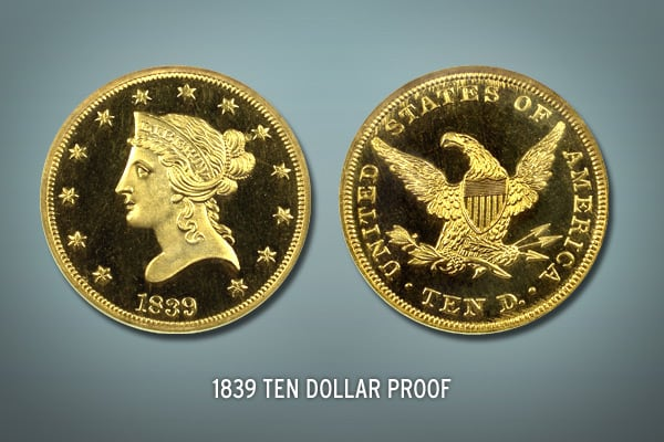 There are less than five known proofs of this ten-dollar proof. It has an estimated value of $1,000,000.