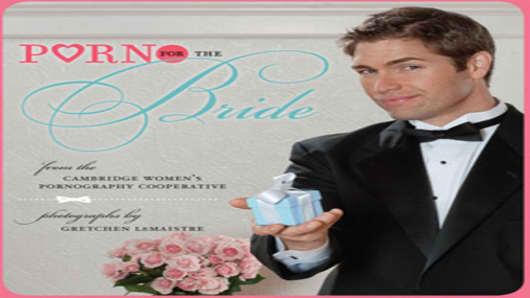 Porn for the Bride