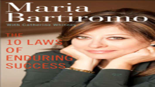 Maria Bartiromo - The 10 Laws of Enduring Success