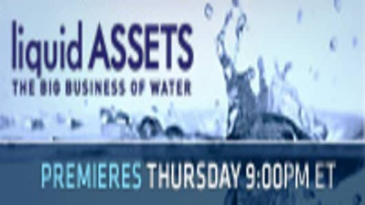 Liquid Assets - The Big Business of Water