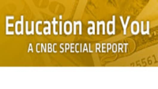 CNBC Education and You 2011 - A CNBC Special Report