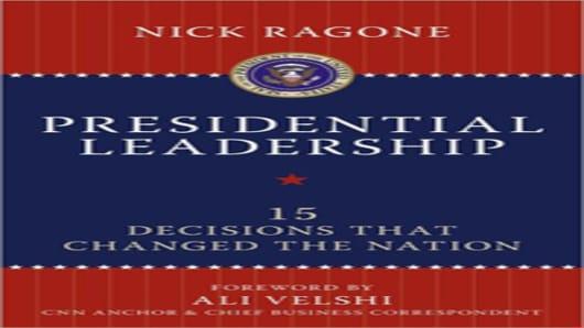 Presidential Leadership by Nick Ragone