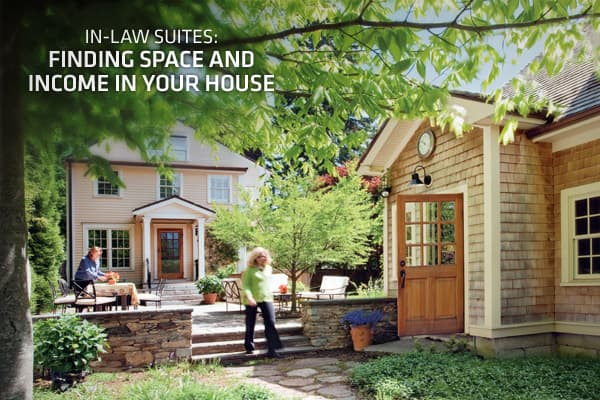 In law suites finding space and income in your house for Homes with in law units