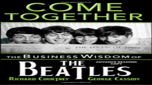 Come Together: The Business Wisdom of the Beatles Book